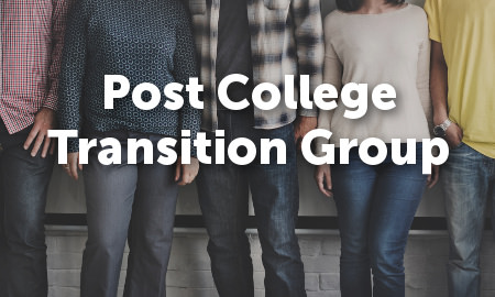 Post College Transition Group